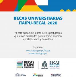 BECAS UNIVERSITARIAS ITAIPU – BECAL 2020 – Lista de postulantes habilitados para el examen de Matemática y Castellano