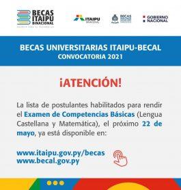 Listado de Postulantes para el examen de competencias básicas de la Convocatoria ITAIPÚ-BECAL 2021.